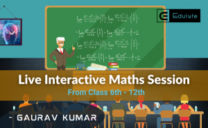 Live Interactive Maths Sessions : Classes 6th- 12th