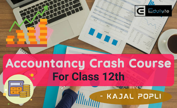 Live Accountancy Crash Course: 12th CBSE