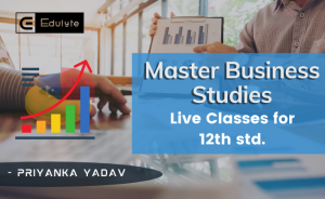 Master Business Studies: Live Classes for CBSE 12th